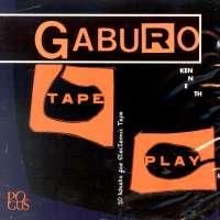 Pogus CD: Kenneth Gaburo's Tape Play